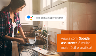 Supergasbras_Google_Assistente
